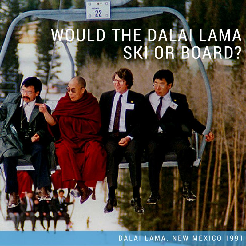 Dalai Lama – ski or board