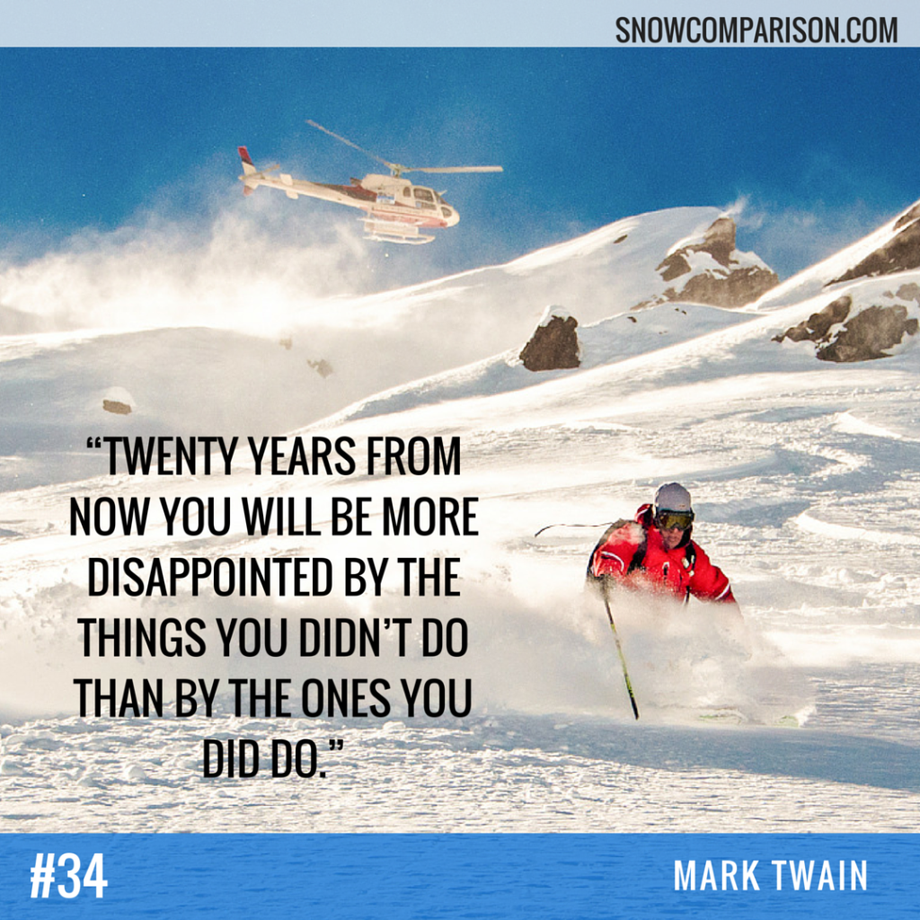snowcomparison.com + inspirational life and travel quote by Mark Twain